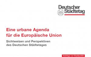 Deutscher Städtetag Titel Urbane Agenda