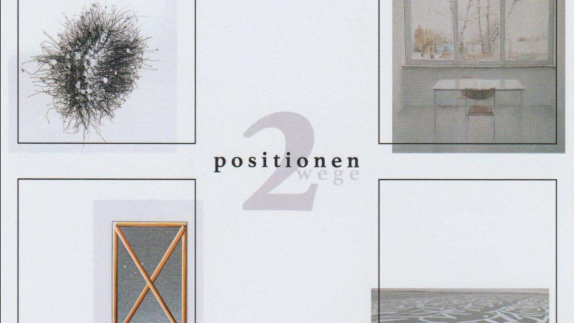 "Ausstellung ""2 Positionen – 2 Wege"""